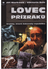 Lovec přízraků  (odkaz v elektronickém katalogu)