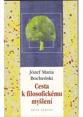 Cesta k filozofickému myšlení  (odkaz v elektronickém katalogu)