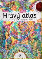 Hravý atlas  (odkaz v elektronickém katalogu)