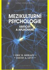 Mezikulturní psychologie : kriticky a aplikovaně  (odkaz v elektronickém katalogu)