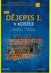 Nový dějepis I. v kostce pro SŠ  (odkaz v elektronickém katalogu)