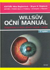 Willsův oční manuál : diagnostika a léčba očních chorob v praxi  (odkaz v elektronickém katalogu)
