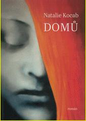 Domů : román  (odkaz v elektronickém katalogu)