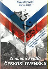 Zlomená křídla Československa : katastrofy československého vojenského letectva v letech 1945-1965  (odkaz v elektronickém katalogu)