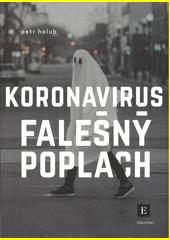 Koronavirus : falešný poplach  (odkaz v elektronickém katalogu)