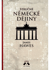 Stručné německé dějiny  (odkaz v elektronickém katalogu)