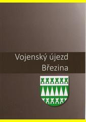 Vojenský újezd Březina (odkaz v elektronickém katalogu)