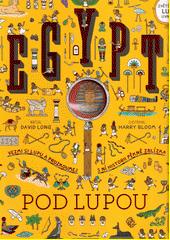 Egypt pod lupou  (odkaz v elektronickém katalogu)