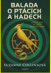 Balada o ptácích a hadech  (odkaz v elektronickém katalogu)