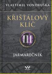 Křišťálový klíč. III, Jarmarečník  (odkaz v elektronickém katalogu)