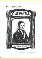 Culpatus : česká poezie 21. století  (odkaz v elektronickém katalogu)