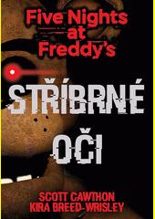 Five Nights at Freddy's. Stříbrné oči  (odkaz v elektronickém katalogu)