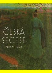 Česká secese  (odkaz v elektronickém katalogu)