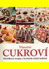 Vánoční cukroví : pohádkové recepty z kuchařek našich babiček  (odkaz v elektronickém katalogu)
