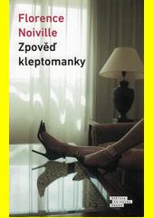 Zpověď kleptomanky  (odkaz v elektronickém katalogu)