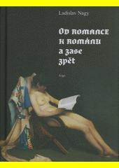 Od romance k románu a zase zpět  (odkaz v elektronickém katalogu)