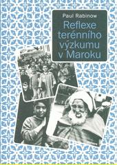 Reflexe terénního výzkumu v Maroku : vydání k třicátému výročí, s novou předmluvou autora  (odkaz v elektronickém katalogu)