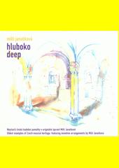 Hluboko = Deep (odkaz v elektronickém katalogu)