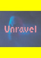 Unravel (odkaz v elektronickém katalogu)