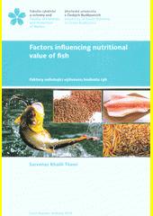 Factors influencing nutritional value of fish = Faktory ovlivňující výživovou hodnotu ryb  (odkaz v elektronickém katalogu)