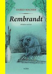 Rembrandt : příběh kočky  (odkaz v elektronickém katalogu)