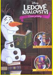 Ledové království : 2 nové příběhy  (odkaz v elektronickém katalogu)