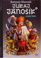 Juraj Jánošík® a parní templ  (odkaz v elektronickém katalogu)