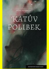 Katův polibek  (odkaz v elektronickém katalogu)