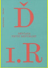 Děvčata první republiky  (odkaz v elektronickém katalogu)