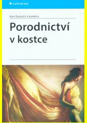 Porodnictví v kostce  (odkaz v elektronickém katalogu)