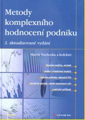 Metody komplexního hodnocení podniku  (odkaz v elektronickém katalogu)