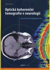 Optická koherenční tomografie v neurologii  (odkaz v elektronickém katalogu)