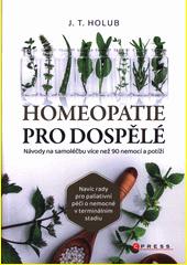 Homeopatie pro dospělé  (odkaz v elektronickém katalogu)