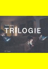 Trilogie  (odkaz v elektronickém katalogu)