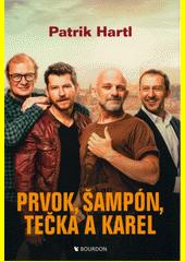 Prvok, Šampón, Tečka a Karel  (odkaz v elektronickém katalogu)