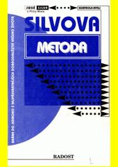 Silvova metoda kontroly mysli  (odkaz v elektronickém katalogu)
