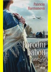 Porodní bábou navždy  (odkaz v elektronickém katalogu)
