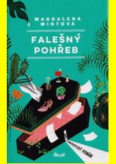 Falešný pohřeb : humoristický román  (odkaz v elektronickém katalogu)