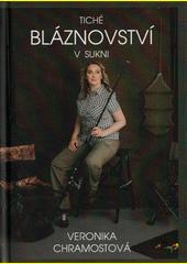 Tiché bláznovství v sukni  (odkaz v elektronickém katalogu)