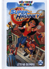 DC Super-hrdinky. Léto na Olympu  (odkaz v elektronickém katalogu)