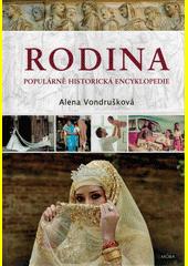 Rodina : populárně historická encyklopedie  (odkaz v elektronickém katalogu)