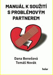Manuál k soužití s problémovým partnerem  (odkaz v elektronickém katalogu)