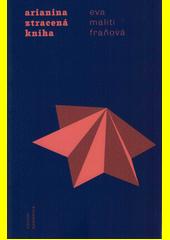 Arianina ztracená kniha  (odkaz v elektronickém katalogu)