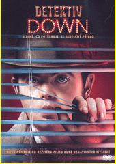 Detektiv Down  (odkaz v elektronickém katalogu)