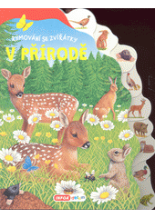 V přírodě : rýmování se zvířátky  (odkaz v elektronickém katalogu)