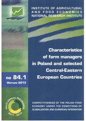Characteristics of farm managers in Poland and selected Central-Eastern European Countries