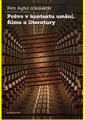 Právo v kontextu umění, filmu a literatury  (odkaz v elektronickém katalogu)