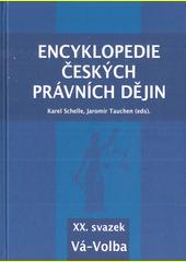 Encyklopedie českých právních dějin. XX. svazek, Vá-Volba  (odkaz v elektronickém katalogu)