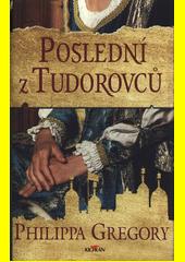 Poslední z Tudorovců  (odkaz v elektronickém katalogu)