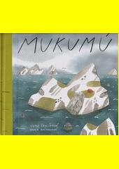 Mukumú  (odkaz v elektronickém katalogu)